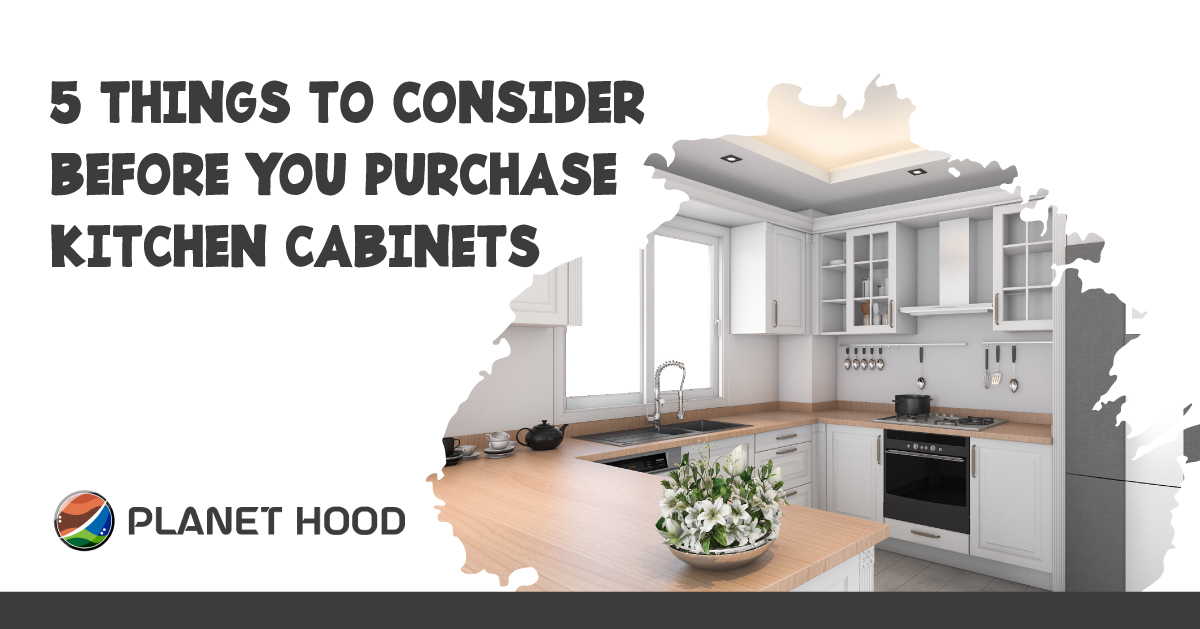 5 Things to Consider Before You Purchase Kitchen Cabinets